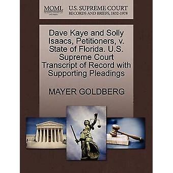 Dave Kaye and Solly Isaacs - Petitioners - V. State of Florida. U.S.