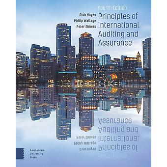 Principles of International Auditing and Assurance by Rick HayesPhilip WallagePROF. DR. Peter Eimers