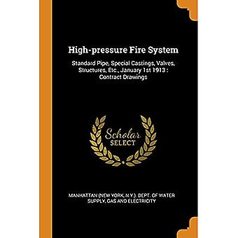 High-Pressure Fire System: Standard Pipe, Special Castings, Valves, Structures, Etc., January 1st 1913: Contract Drawings