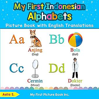 My First Indonesian Alphabets Picture Book with� English Translations