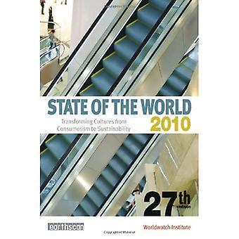 State of the World 2010: Transformation von Kulturen vom Konsum zur Nachhaltigkeit
