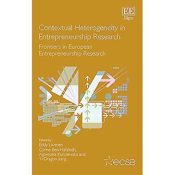 Contextual Heterogeneity in Entrepreneurship Research