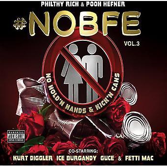 Philthy Rich - No B.F.E. 3 [CD] USA import