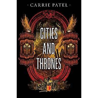 Städer & troner av Carrie Patel - 9780857665522 bok