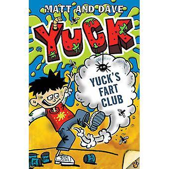 Igitt der Furz Club von Matt und Dave - 9781416910923 Buch
