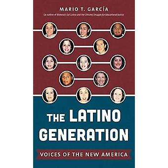 De generatie van de Latino - Voices of the New America door de Latino-geslachten