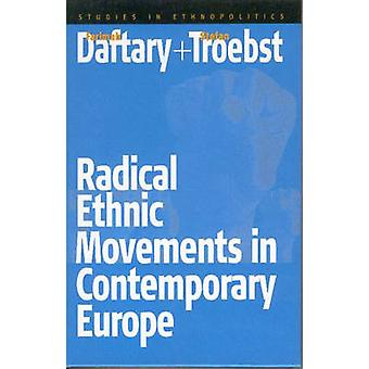 Radical Ethnic Movements in Contemporary Europe (New edition) by Fari