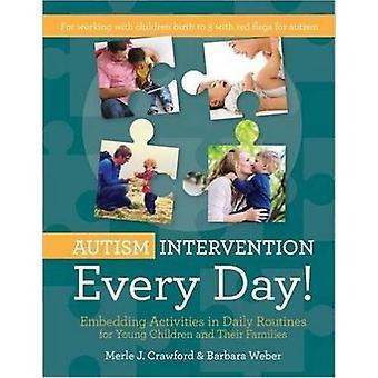 Autisme interventie elke dag! -Insluiting activiteiten in dagelijkse Routine