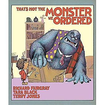 Det är inte Monster vi beställde