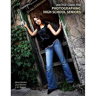 Master Guide for Photographing High School Seniors