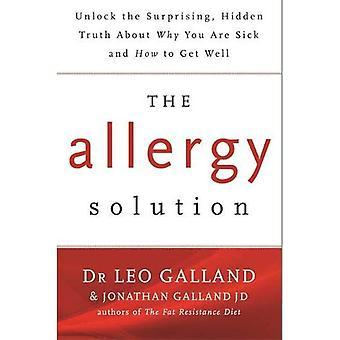 De anti-oplossing: Ontgrendelen de verrassende, verborgen waarheid over waarom je ziek bent en hoe je goed