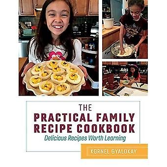 Der praktische Familien-Rezept Cookbook: Leckere Rezepte lernenswert