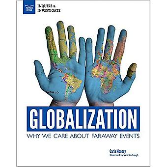 Globalization: Experience the Effects of International Integration