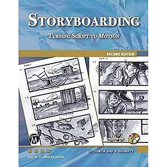 Storyboarding: Turning Script Into Motion