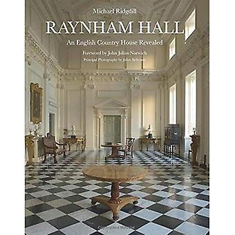 Raynham Hall: Une maison de campagne anglaise a révélé