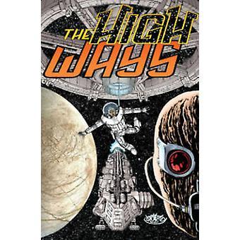 The High Ways by John Byrne - John Byrne - 9781613776797 Book