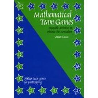 Mathematical Team Games by Lucas & Vivien