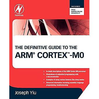 The Definitive Guide to the Arm CortexM0 by Yiu & Joseph