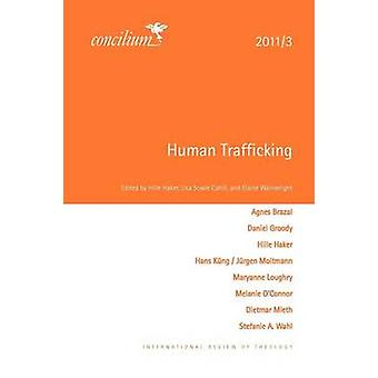 Concilium 20113 Human Trafficking by Haker & Hille