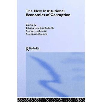 La nouvelle économie institutionnelle de la Corruption par Lambsdorff & Johann