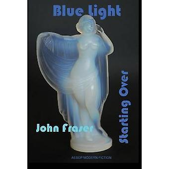 Luz azul por Fraser y John