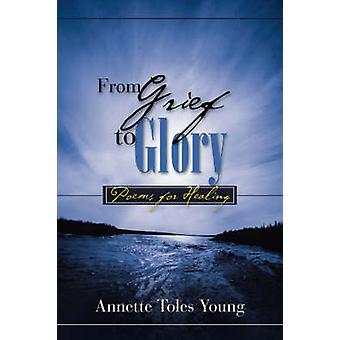 Aus Trauer zum Ruhm von Young & Annette Toles