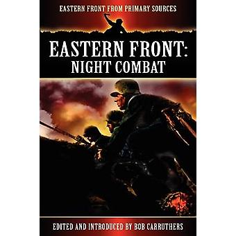 Eastern Front Night Combat by Carruthers & Bob