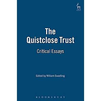 The Quistclose Trust A Critical Analysis by Swadling & William