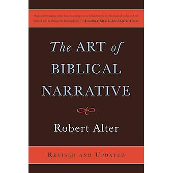 The Art of Biblical Narrative (2nd Revised edition) by Robert Alter -