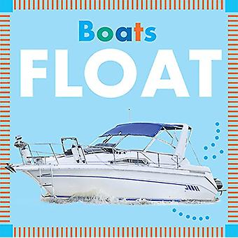 Boats Float by Rebecca Glaser - 9781681522432 Book