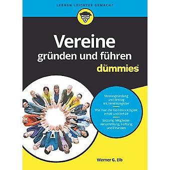 Vereine grunden und fuhren fur Dummies by Wiley - 9783527714636 Book