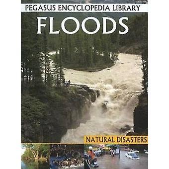 Floods - Pegasus Encyclopedia Library by Pallabi B. Tomar - Hitesh Ipl