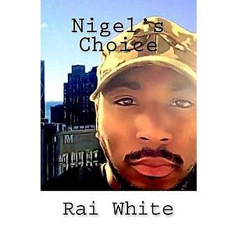 Nigel's Choice by Sherard Amiger - 9781534929760 Book