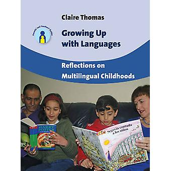 Growing Up with Languages by Claire Thomas