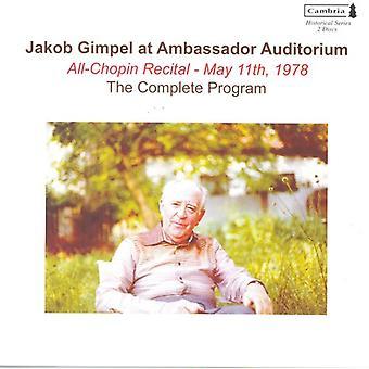 Jakob Gimpel - Jakob Gimpel at Ambassador Auditorium: All-Chopin Recital, May 11th, 1978 [CD] USA import