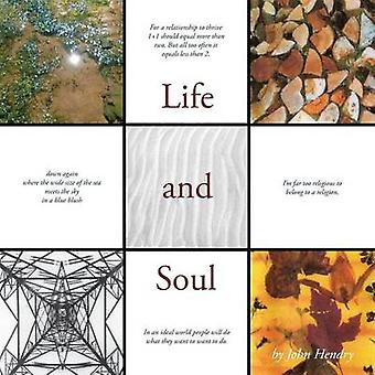 Life and Soul by Hendry & John