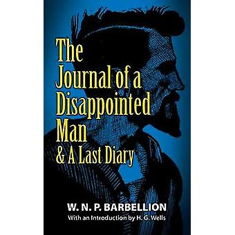 The Journal of a Disappointed Man by Barbellion & W.N.P.