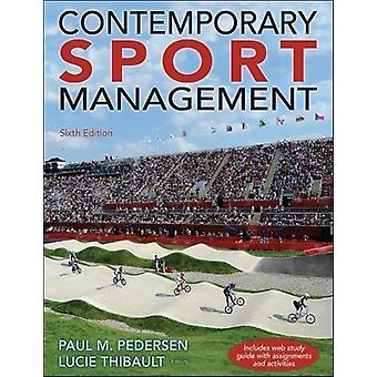 Contemporary Sport Management 6th Edition with Web Study Gui by Paul Pedersen
