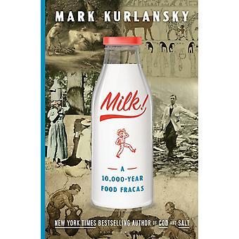 Melk door Mark Kurlansky