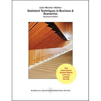 Statistical Techniques in Business and Economics by Douglas Lind