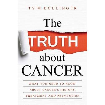 Truth about Cancer by Ty Bollinger