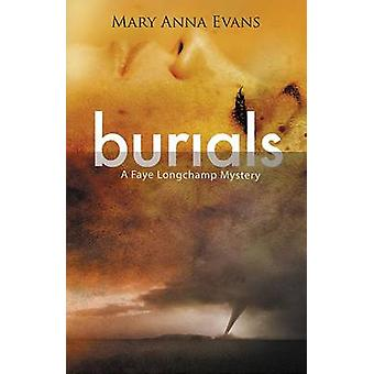 Burials by Mary Anna Evans - 9781464207525 Book