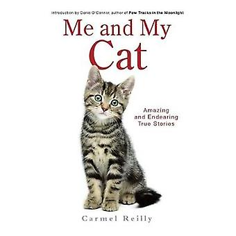Me and My Cat by Reilly & Carmel