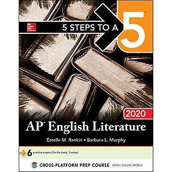 5 stappen naar een 5 AP Engelse literatuur 2020 door Estelle M. Rankin