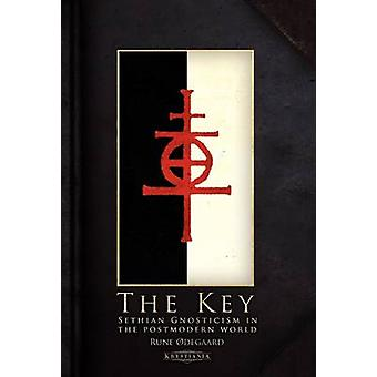 The Key Sethian Gnosticism in the postmodern world by degaard & Rune
