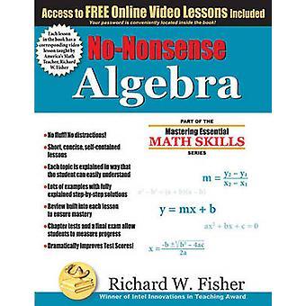 NoNonsense Algebra Part of the Mastering Essential Math Skills Series by Fisher & Richard W