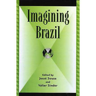 Imagining Brazil by Souza Jess