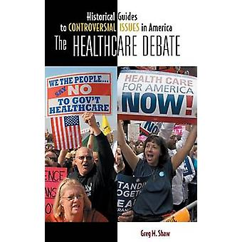 The Healthcare Debate by Shaw & Greg