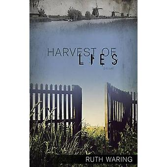 Harvest of Lies by Waring & Ruth