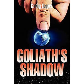 Goliaths Shadow by Capri & Craig